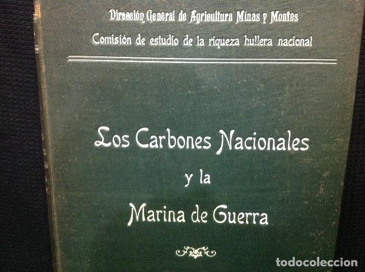 Libros antiguos: LOS CARBONES NACIONALES Y LA MARINA DE GUERRA. OVIEDO 1911. MINERÍA. ASTURIAS - Foto 2 - 176734267