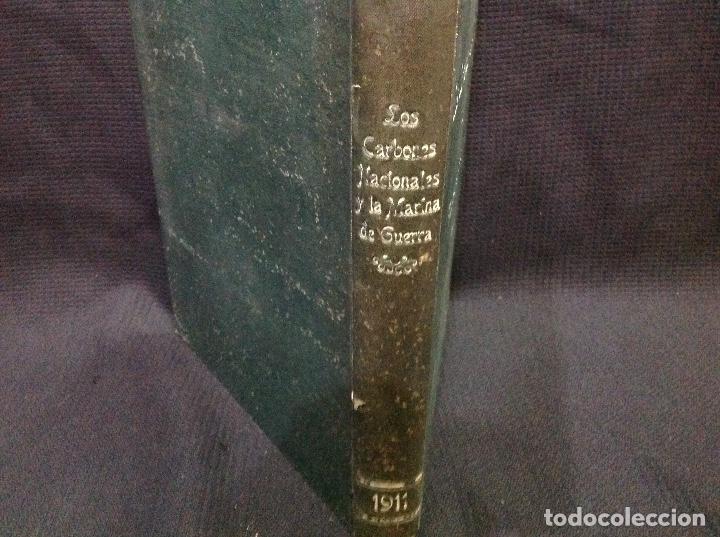 Libros antiguos: LOS CARBONES NACIONALES Y LA MARINA DE GUERRA. OVIEDO 1911. MINERÍA. ASTURIAS - Foto 4 - 176734267