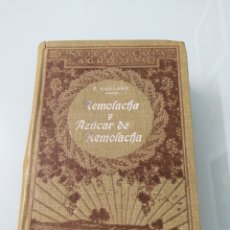 Livros antigos: REMOLACHA Y AZÚCAR DE REMOLACHA. E. SAILLARD. BARCELONA, 1923. ED. P. SALVAT.. Lote 176740964