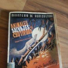 Libros antiguos: ANIMALES SALVAJES CAUTIVIDAD MINISTERIO DE AGRICULTURA. Lote 176846982
