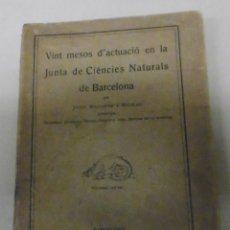 Libros antiguos: MALUQUER I NICOLAU, JOSEPH: VINT MESOS D'ACTUACIÓ EN LA JUNTA DE CIÈNCIES NATURALS DE BARCELONA. . Lote 177024012