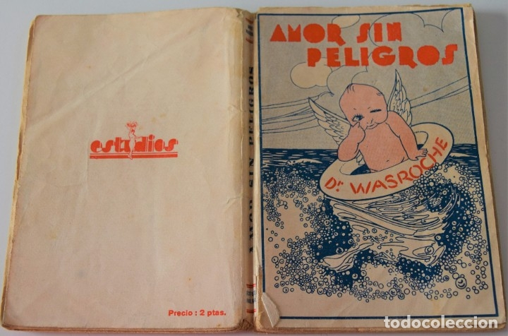 Libros antiguos: AMOR SIN PELIGROS - DR. W. WASROCHE - BIBLIOTECA ESTUDIOS - BIBLIOTECA CIENTÍFICO-SEXUAL - SIN FECHA - Foto 2 - 177066719