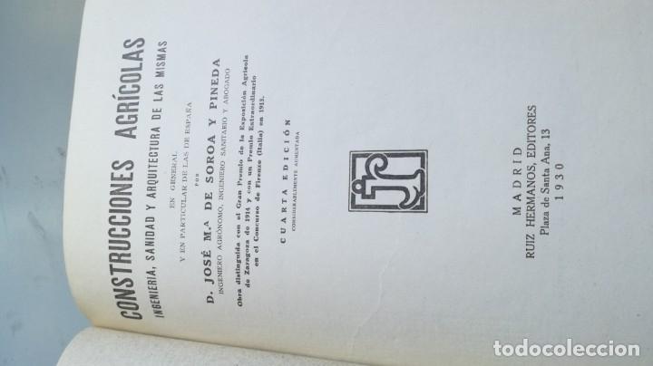 Libros antiguos: CONSTRUCCIONES AGRICOLAS - JOSE Mª DE SOROA Y PINEDA - 1930 RUIZ HERMANO EDITORES/ CO 31 - Foto 4 - 177626309