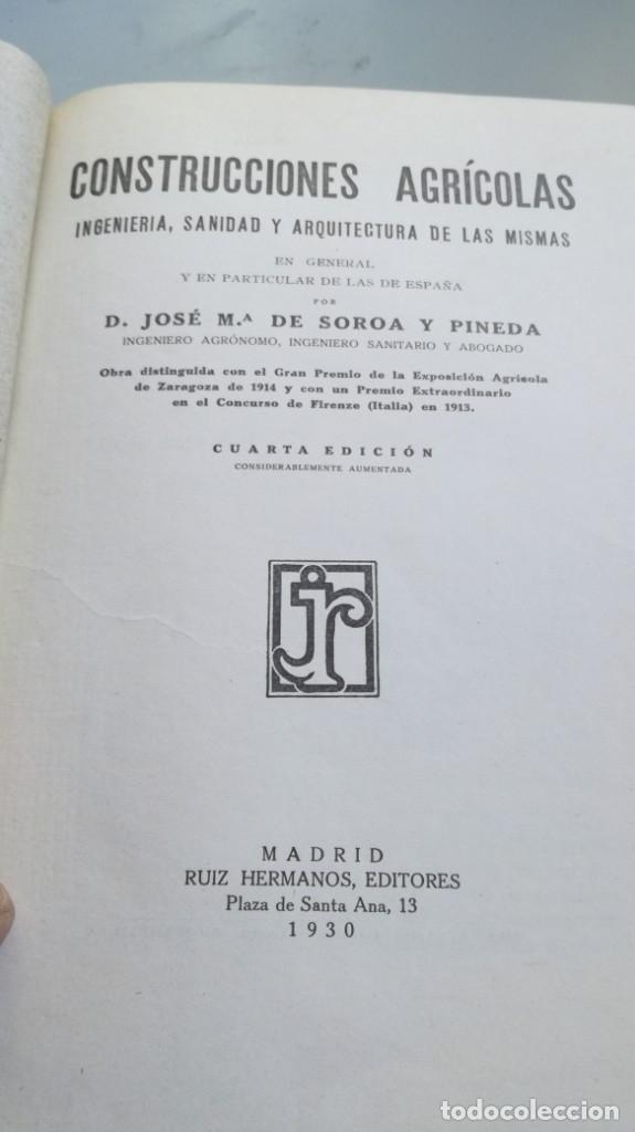Libros antiguos: CONSTRUCCIONES AGRICOLAS - JOSE Mª DE SOROA Y PINEDA - 1930 RUIZ HERMANO EDITORES/ CO 31 - Foto 6 - 177626309