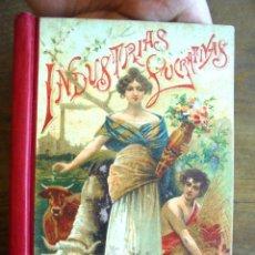 Libros antiguos: INDUSTRIAS LUCRATIVAS: GUSANOS DE LA SEDA M. RODRÍGUEZ-NAVAS 1902 IMPECABLE SATURNINO CALLEJA. Lote 177752960