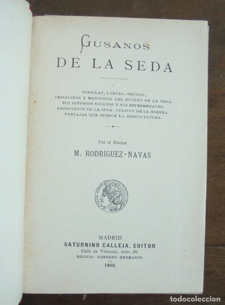 Libros antiguos: Industrias lucrativas: Gusanos de la seda M. Rodríguez-Navas 1902 impecable Saturnino Calleja - Foto 2 - 177752960