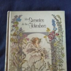 Libros antiguos: LOS SECRETOS DE LAS HIERBAS. RITA SCHNITGER. 1984. Lote 177821448