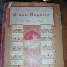 Libros antiguos: M.PORCEL Y RIERA GRADO SUPERIOR CURSO METODO CICLICO EN LA ENSEÑANZA PRIMARIA ARITMÉTICA 1904 UNICO. Lote 177969333