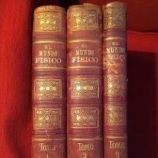Libros antiguos: EL MUNDO FÍSICO 3 TOMOS. Lote 177973898