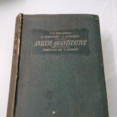 Libros antiguos: ANALYSE QUANTITATIVE VOL II. TREADWEL. PARÍS, 1912. ED. H. DUNOUD ET E. PINAT.. Lote 178030780
