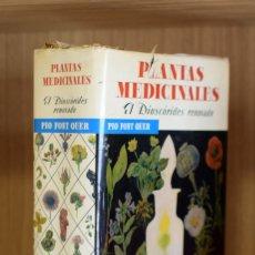 Libros antiguos: (MEDICINA) (BOTÁNICA) (PLANTAS MEDICINALES) PLANTAS MEDICINALES. EL DIOSCÓRIDES RENOVADO - P. FONT . Lote 178086787