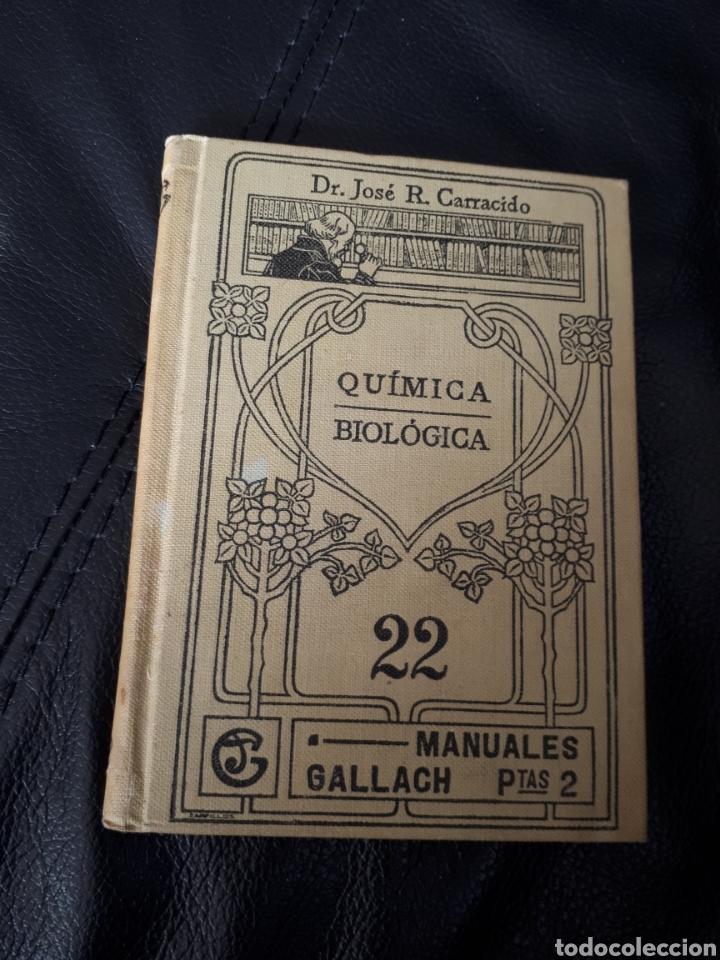 MANUALES GALLACH QUIMICA BIOLOGICA. 22 (Libros Antiguos, Raros y Curiosos - Ciencias, Manuales y Oficios - Física, Química y Matemáticas)