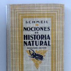 Libros antiguos: DR. OTTO SCHMEIL // NOCIONES DE HISTORIA NATURAL // SEGUNDO GRADO // 1926 // GUSTAVO GILI EDITOR. Lote 178334521