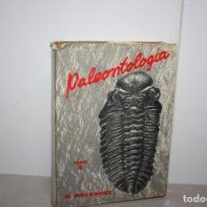 Libros antiguos: ANTIGUO LIBRO DE PALEONTOLOGIA DE BERMUDO MELENDEZ 1970. Lote 178337537