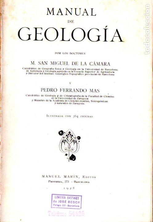 CÁMARA Y MAS : MANUAL DE GEOLOGÍA (MARIN, 1928) (Libros Antiguos, Raros y Curiosos - Ciencias, Manuales y Oficios - Paleontología y Geología)