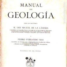 Libros antiguos: CÁMARA Y MAS : MANUAL DE GEOLOGÍA (MARIN, 1928). Lote 178370857