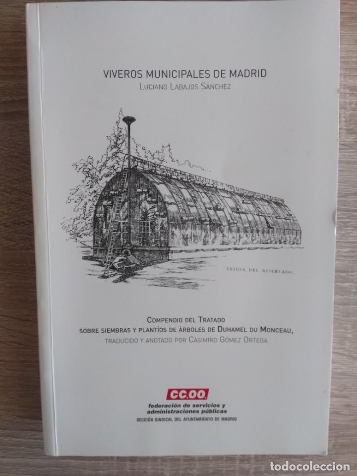 VIVEROS MUNICIPALES DE MADRID ** LUCIANO LABAJOS SÁNCHEZ (Libros Antiguos, Raros y Curiosos - Ciencias, Manuales y Oficios - Bilogía y Botánica)