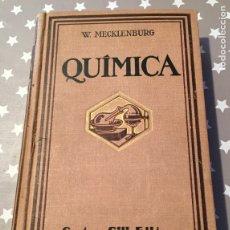 Libros antiguos: QUIMICA, W. MECKLENBURG, GUSTAVO GILI EDITOR. Lote 178829212