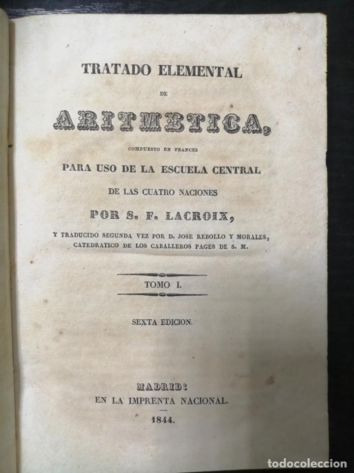 Libros antiguos: TRATADO ELEMENTAL DE ARITMETICA TOMO I. ESCRITO POR S.F. LACROIX. SEXTA EDICION. MEDRID 1844. LEER - Foto 2 - 178842982