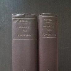 Libros antiguos: TEORÍA DE FUNCIONES, EMILE BOREL, HENRI LEBESGUE, PRIMERAS EDICIONES, UNA JOYA, LEER.. Lote 178935275