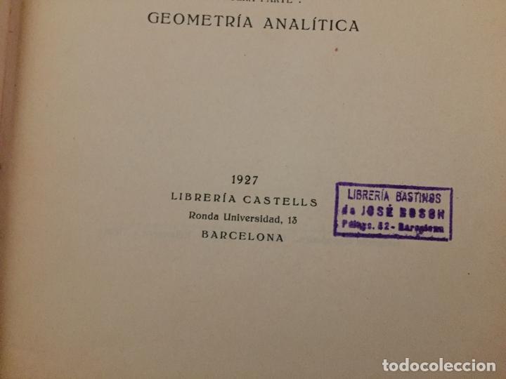 Libros antiguos: CURSO DE AMPLIACION DE MATEMATICAS, Tercera parte Geometria Analitica, Leopoldo Crusat 1927 - Foto 4 - 178990102
