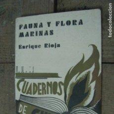 Libros antiguos: CUADERNOS DE CULTURA - FAUNA Y FLORAS MARINAS - ENRIQUE RIOJA - 1930,S. Lote 178996620