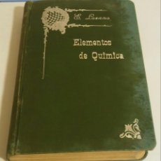 Libros antiguos: ELEMENTOS DE QUÍMICA. LOZANO Y PONCE DE LEÓN, EDUARDO. Lote 179097410
