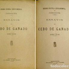 Libros antiguos: RODRÍGUEZ, MANUEL (ED.). ENSAYOS DE CEBO DE GANADO. GRANJA-ESCUELA EXPERIMENTAL DE ZARAGOZA. 1902.. Lote 179150600