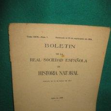 Libros antiguos: BOLETIN DE LA SOCIEDAD ESPAÑOLA DE HISTORIA NATURAL. JULIO 1929.. TOMO XXIX. NUM. 7... Lote 179400753