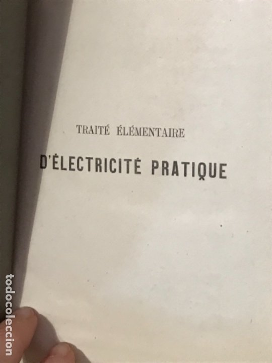 Libros antiguos: traite elementaire delectricite pratique par R. boulvin 1890 electricidad practica a. Manceaux - Foto 6 - 180012590
