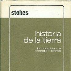 Libros antiguos: HISTORIA DE LA TIERRA. INTRODUCCIÓN A LA GEOLOGÍA HISTÓRICA. Lote 180027847