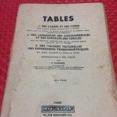 Libros antiguos: TABLES - EXPRESSIONS TRIGONOMETRIQUES - AÑO 1951 - DUNOD - PARIS. Lote 180217417