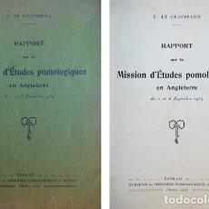 Libros antiguos: LE GRAVEREND, E. RAPPORT SUR LA MISSION D'ÉTUDES POMOLOGIQUES EN ANGLETERRE. 1934.. Lote 180329068