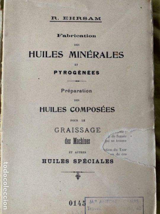 HUILES MINÉRALES (Libros Antiguos, Raros y Curiosos - Ciencias, Manuales y Oficios - Física, Química y Matemáticas)