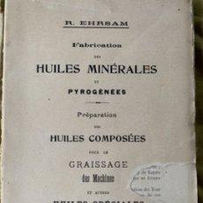 Libros antiguos: HUILES MINÉRALES. Lote 180484396