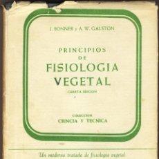 Libros antiguos: PRINCIPIOS DE FISIOLOGÍA VEGETAL.- CUARTA EDICIÓN.- POR J.BONNER Y A.W.GALSTON.- VER DESCRIPCIÓN.-. Lote 180847830