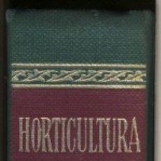 Libros antiguos: HORTICULTURA.- POR ANTONIO GARCÍA ROMERO.-. Lote 180852077