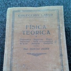 Libros antiguos: FÍSICA TEÓRICA II G. JAGER 1927 EDITORIAL LABOR. Lote 180917398