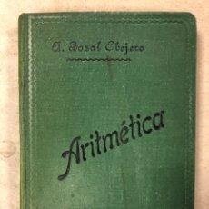 Libros antiguos: TRATADO ELEMENTAL DE ARITMÉTICA. ÁNGEL BOZAL OBEJERO. SUCESORES DE HERNANDO 1905. Lote 181551777
