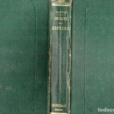 Libros antiguos: LIBRO,EL ORIGEN DE LAS ESPECIES,SIGLO XIX, AÑO 1873,DE CHARLES DARWIN,EN FRANCES,MUY RARO EN ESPAÑA. Lote 182024558