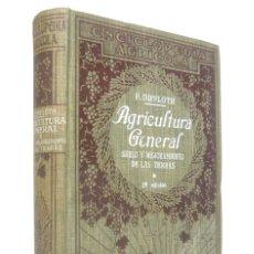 Libros antiguos: 1928 - ANTIGUO LIBRO DE AGRICULTURA - SUELOS, ABONOS, PLANTAS, TIERRAS - ILUSTRADO CON 131 GRABADOS. Lote 182125872