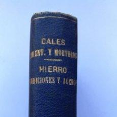 Libros antiguos: QUÍMICA DOS OBRAS CALES MORTEROS - HIERROS FUNDICIONES ACEROS AÑO 1902 1903. Lote 182166433