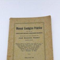 Libros antiguos: MANUAL ENOLOGICO PRÁCTICO 1928 REUS POR J M PEDRET.. Lote 182398061