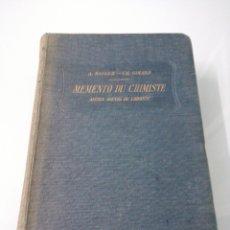 Libros antiguos: MEMENTO DU CHEMISTE. ANCIEN AGENDA DU CHIMISTE. A. BALLER, C. H. GIRARD. PARA, 1907. DUNOT, PINARD. Lote 182998018