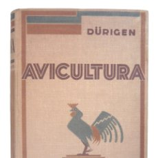 Libros antiguos: 1931 - CRÍA Y APROVECHAMIENTO DE AVES - POLLOS, GALLINAS, PATOS, PALOMAS - ILUSTRADO, 445 FIGURAS. Lote 199208453