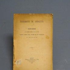 Libros antiguos: TERREMOTOS DE ANDALUCÍA-INFORME DE LA COMISIÓN NOMBRADA PARA SU ESTUDIO-MADRID 1885. Lote 183262512