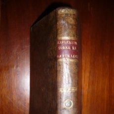 Libros antiguos: REFLEXIONES SOBRE LA NATURALEZA C. STURM 1807 MADRID TOMO 6 NOVIEMBRE Y DICIEMBRE 3ª IMPRESION . Lote 183305795