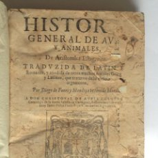 Libros antiguos: VALENCIA 1621 * HISTORIA GENERAL DE AVES Y ANIMALES * DIEGO DE FUNES Y MENDOÇA * 470 PAGINAS. Lote 183485423