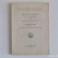 Libros antiguos: LIBRERIA GHOTICA. DISCURSOS PRONUNCIADOS EN HONOR DE ESTEBAN TERRADAS E ILLA.1951.ACADEMIA CIENCIAS . Lote 183599650