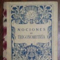 Libros antiguos: NOCIONES DE TRIGONOMETRÍA. EDICIONES BRUÑO. PRIMERA EDICIÓN. LA INSTRUCCIÓN POPULAR, S.A. 1934.. Lote 183612115